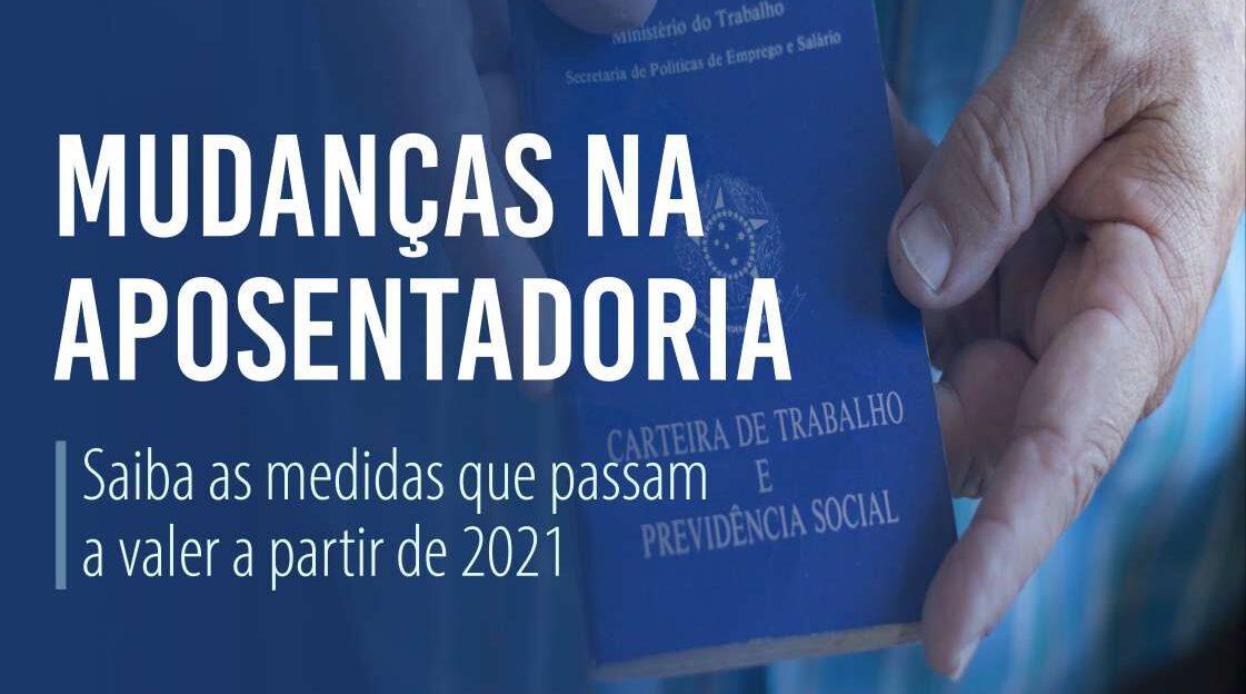 INSS: Entenda quais as principais alterações para realizar o pedido de aposentadoria em 2021
